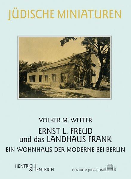 Ernst L. Freud und das Landhaus Frank