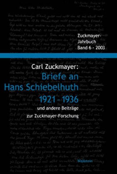 Briefe an Hans Schiebelhuth 1921-1936