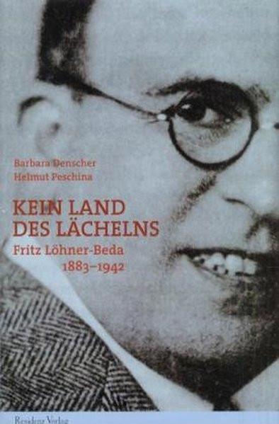 Kein Land des Lächelns. Fritz Löhner-Beda 1883-1942