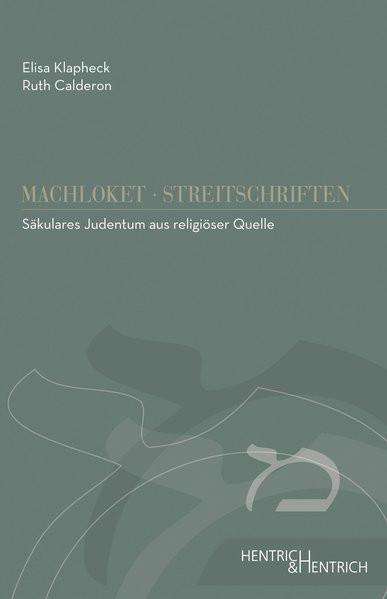 Säkulares Judentum aus religiöser Quelle