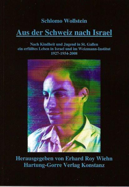 Aus der Schweiz nach Israel