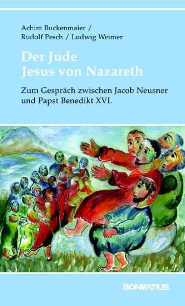 Der Jude Jesus von Nazareth