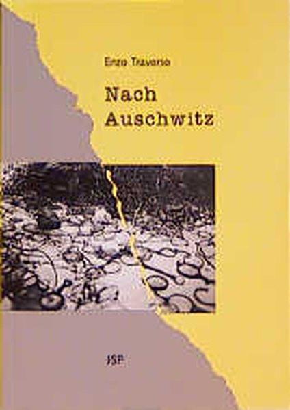 Nach Auschwitz. Die Linke und die Aufarbeitung des NS-Völkermords