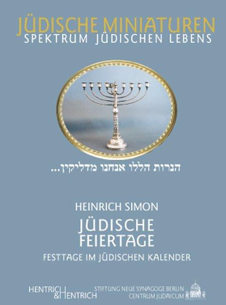 Jüdische Feiertage. Festtage im jüdischen Jahr