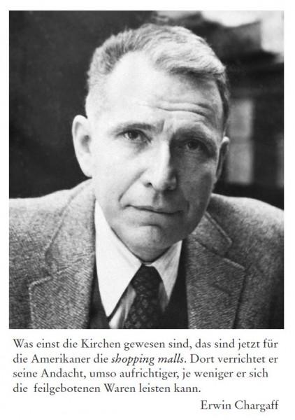 Erwin Chargaff (1905 Czernowitz - 2002 New York)