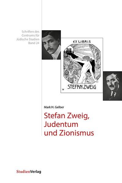 Stefan Zweig. Judentum und Zionismus