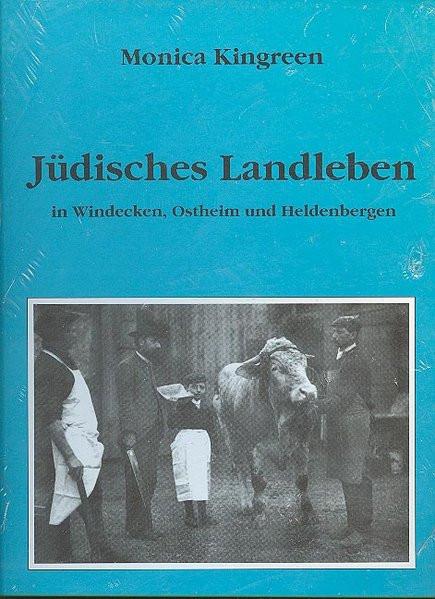 Jüdisches Landleben in Windecken, Ostheim und Heldenbergen
