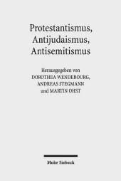 Protestantismus, Antijudaismus, Antisemitismus