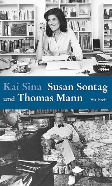 Susan Sontag und Thomas Mann