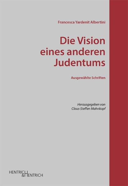 Die Vision eines anderen Judentums