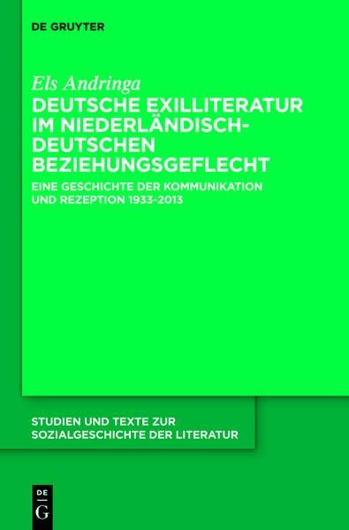 Deutsche Exilliteratur im niederländisch-deutschen Beziehungsgeflecht