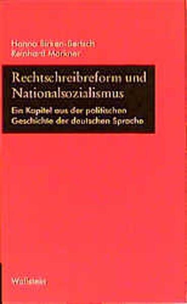 Rechtschreibreform und Nationalsozialismus