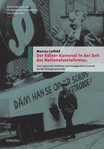 Der Kölner Karneval in der Zeit des Nationalsozialismus