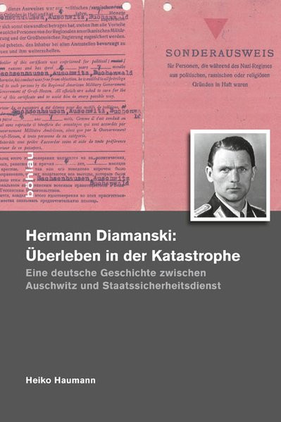 Hermann Diamanski: Überleben in der Katastrophe