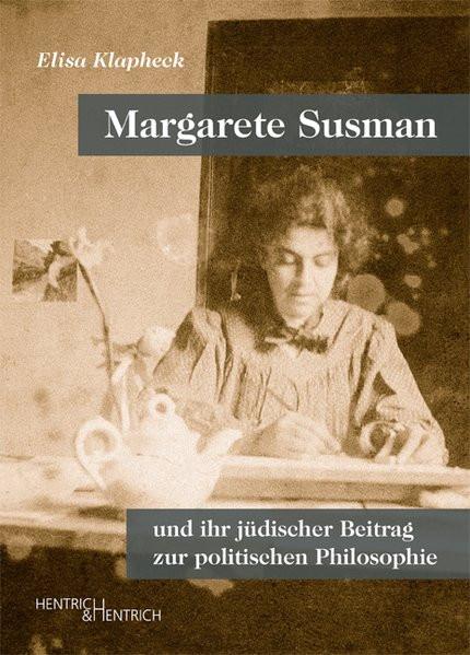 Margarete Susman und ihr Beitrag zur politischen Philosophie