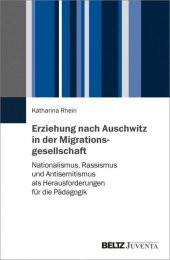Erziehung nach Auschwitz in der Migrationsgesellschaft