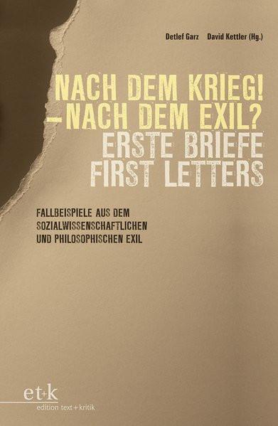 II: Nach dem Krieg - Nach dem Exil. Erste Briefe/First Letters