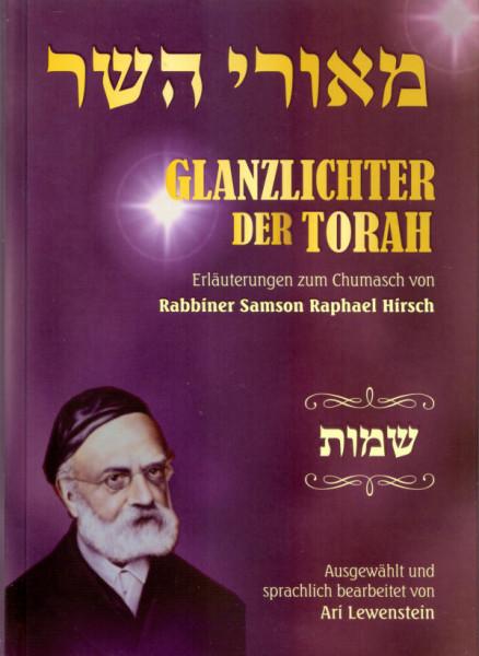 Glanzlichter der Torah - Schmot