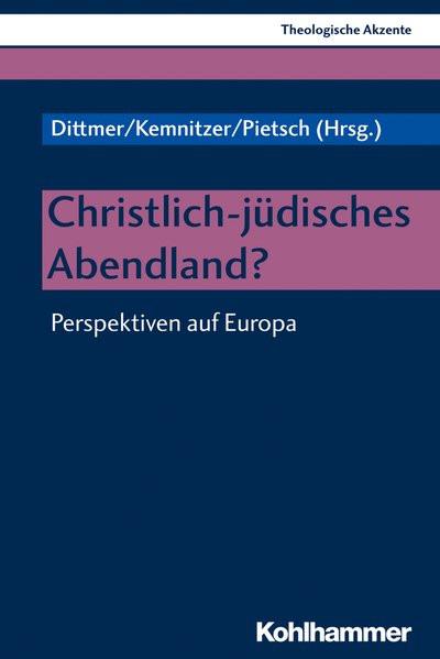 Christlich-jüdisches Abendland?