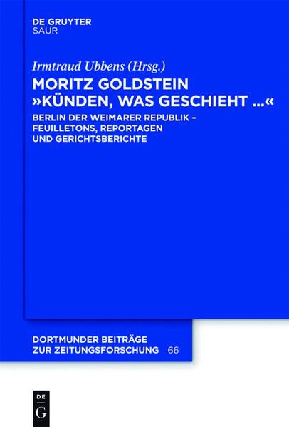"""Moritz Goldstein. """"Künden, was geschieht..."""""""