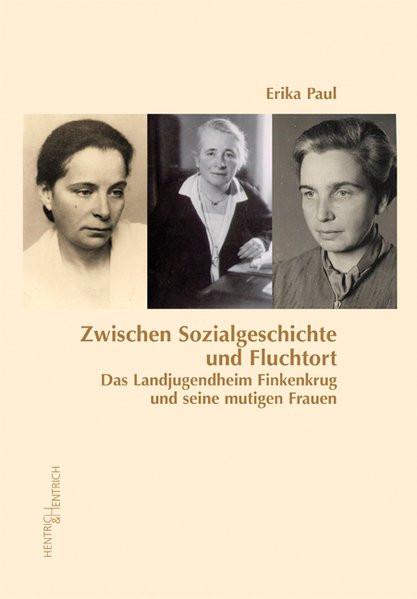 Zwischen Sozialgeschichte und Fluchtort