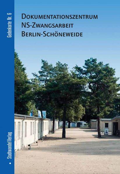 Dokumentationszentrum NS-Zwangsarbeit Berlin-Schönweide