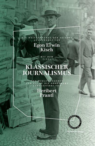 Klassischer Journalismus - Die Meisterweke der Zeitung