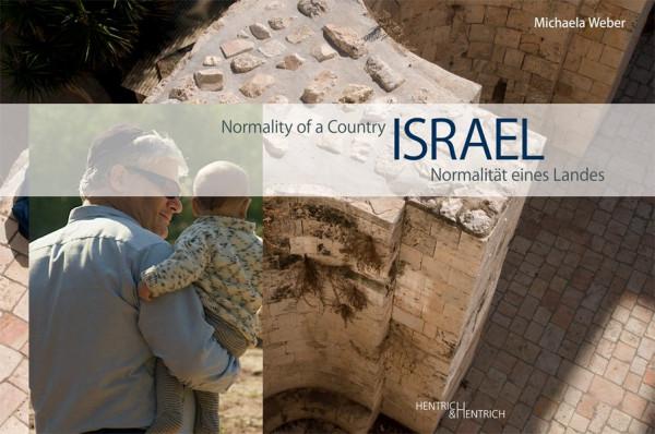 Israel: Normalität eines Landes