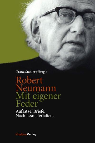 Robert Neumann. Mit eigener Feder