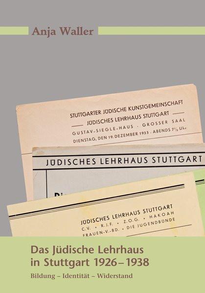 Das Jüdische Lehrhaus in Stuttgart 1926-1938