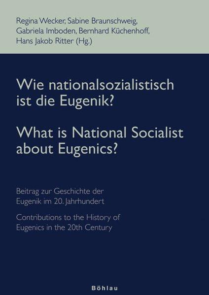 Wie nationalsozialistisch ist die Eugenik?