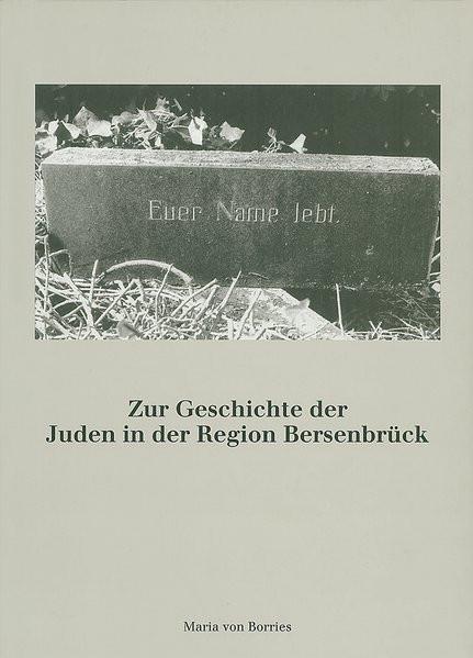 Zur Geschichte der Juden in der Region Bersenbrück