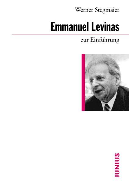 Emmanuel Levinas zur Einführung