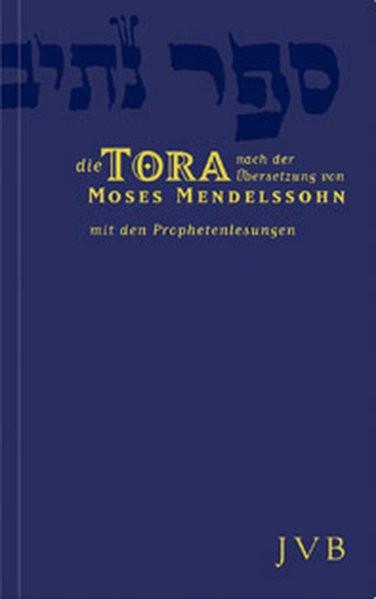 Die Tora. Mit den Prophetenlesungen