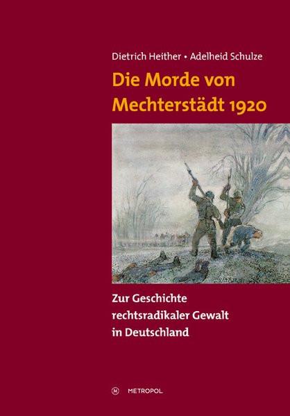 Die Morde von Mechterstädt 1920