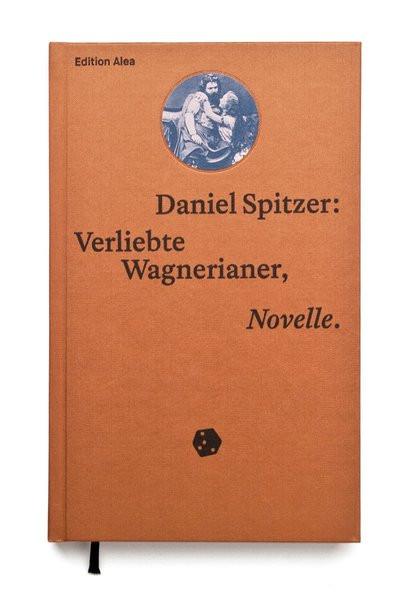 Verliebte Wagnerianer: Novelle