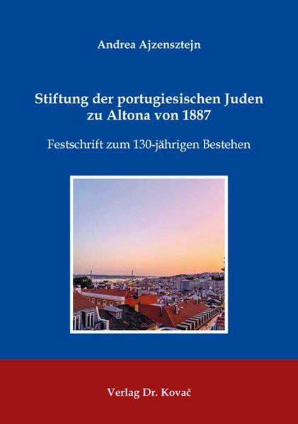 Stiftung der portugiesischen Juden zu Altona von 1887