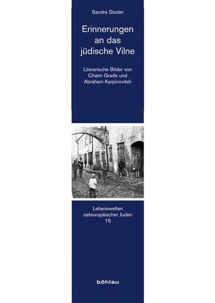 Erinnerungen an das jüdische Vilne