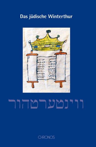 Das jüdische Winterthur