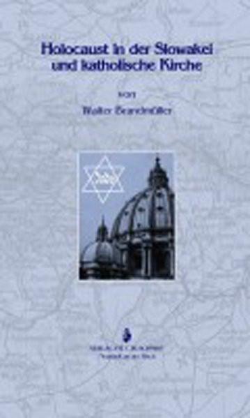 Holocaust in der Slowakei und katholische Kirche