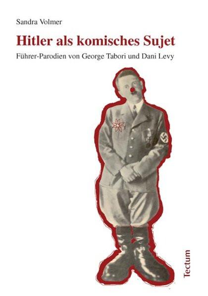 Hitler als komisches Sujet
