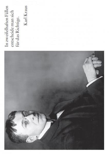 Karl Kraus (1874 Gitschin/Böhmen - 1936 Wien)