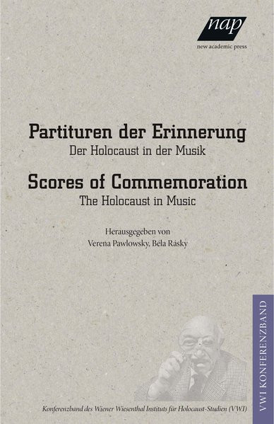 Partituren der Erinnerung. Scores of Commemoration