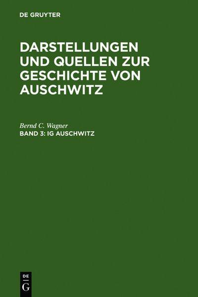 Darstellungen und Quellen zur Geschichte von Auschwitz 1941-1945