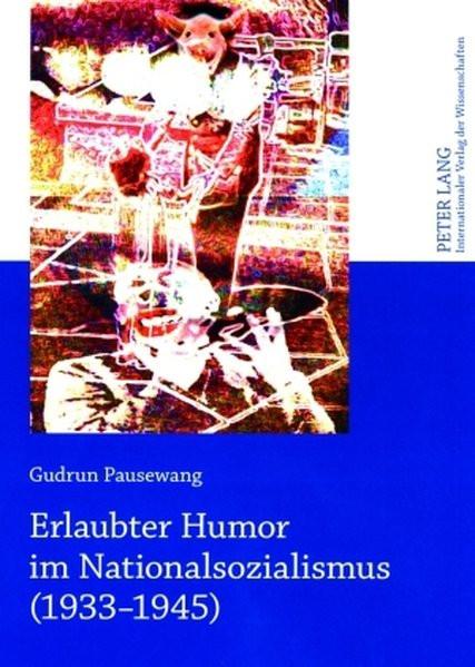 Erlaubter Humor im Nationalsozialismus (1933-1945)