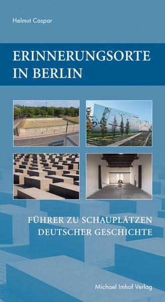Erinnerungsorte in Berlin