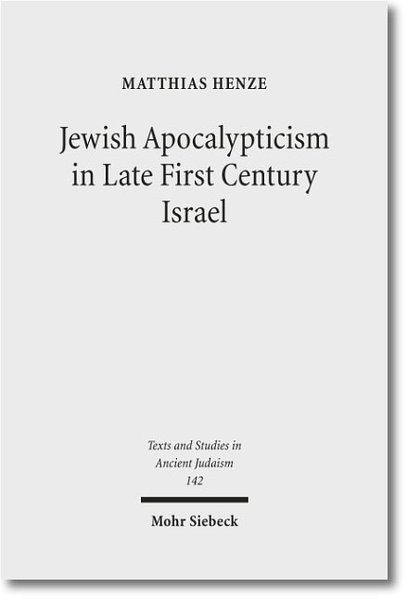 Jewish Apocalypticism in Late First Century Israel