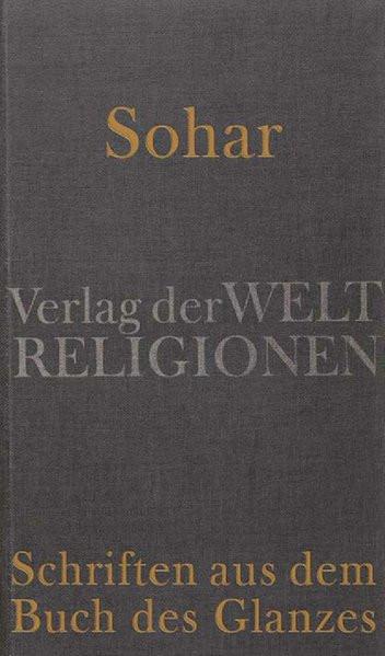 Sohar - Schriften aus dem Buch des Glanzes