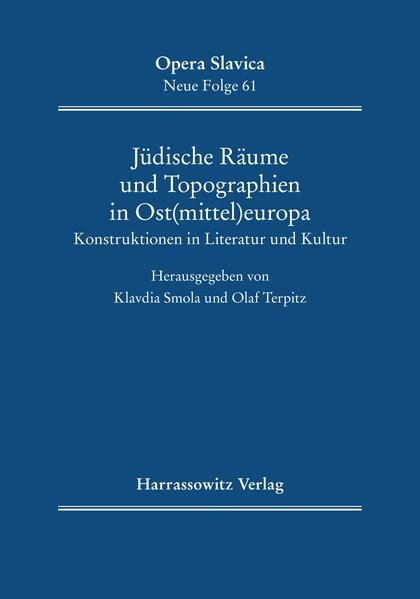 Jüdische Räume und Topographien in Ost(mittel)europa
