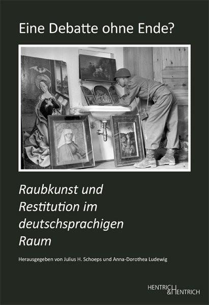 Raubkunst und Restitution im deutschsprachigen Raum
